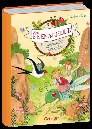 Book image Die Feenschule: Der sagenhafte Funkenstein – Barbara Rose
