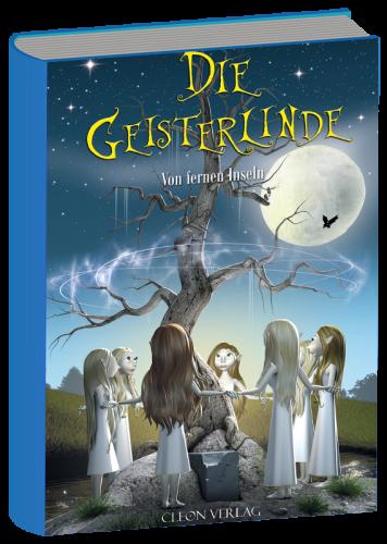 Book image Die Geisterlinde Teil 1: Von fernen Inseln – Stefan Seitz