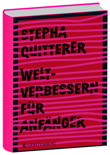 Book image Weltverbessern für Anfänger – Stepha Quitterer